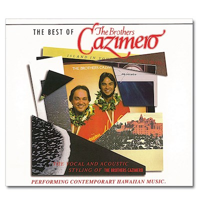 Best Brothers Cazimero Vol.1, The Brothers Cazimero