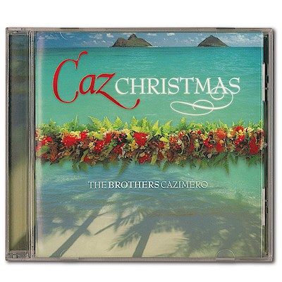 Caz Christmas, The Brothers Cazimero