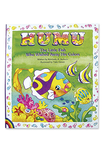 Humu The Little Fish Who Wished Away His Colors