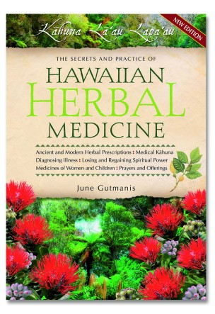 Hawaiian Herbal Medicine - Kahuna La'au Lapa'au