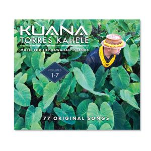 Music for The Hawaiian Islands Vol. 1-7, Kuana Torres Kahele