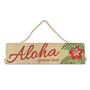 Wooden Hanging Sign, Aloha Spoken Here