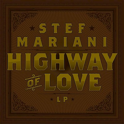 Highway of Love, Stef Mariani