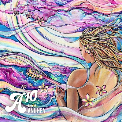 A10 - The Best of Anuhea, Anuhea