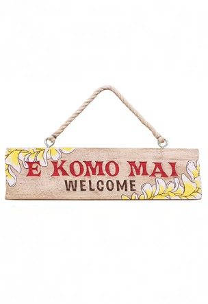 Wooden Hanging Sign E Komo Mai
