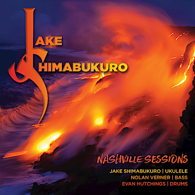 Nashville Sessions, Jake Shimabukuro