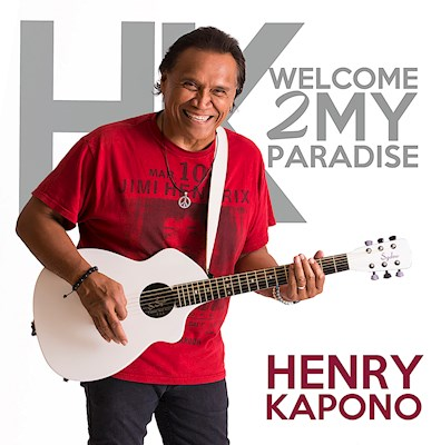 Welcome 2 My Islands, Henry Kapono