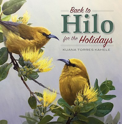 Back to Hilo for the Holidays