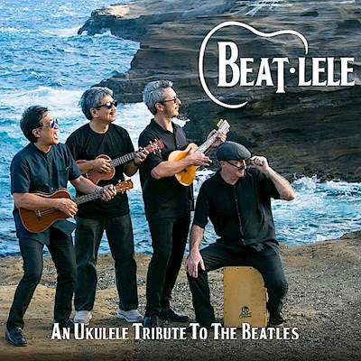 Beat-lele: An Ukulele Tribute to the Beatles, Beat-Lele