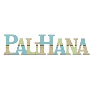 Wooden Laser-Cut Sign, Pau Hana